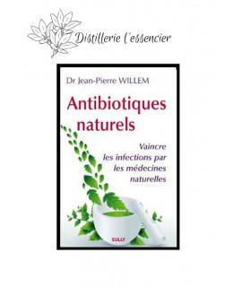 Livre : Antibiotiques naturels ( Jean-Pierre Willem)