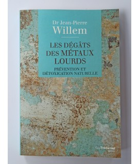 Livre :  Les dégâts des métaux lourds (Willem)