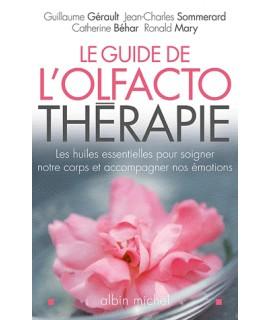Livre: Le guide de l'Olfactothérapie (Gerault, Sommerard, Béhar, Mary)