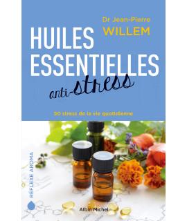 Livre: Huiles essentielles anti-stress (Willem)